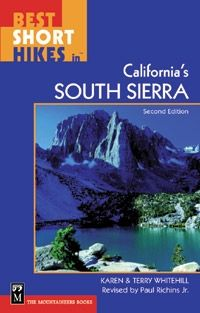 The Mountaineers Books Best Short Hikes in California's South Sierra
