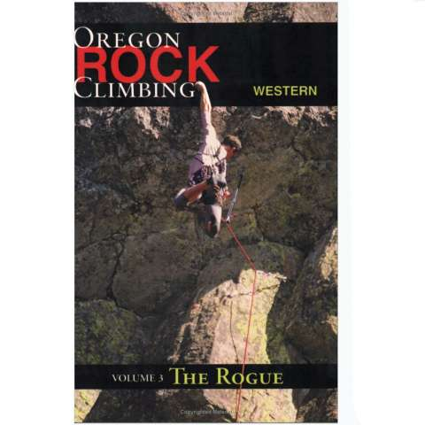 Mountain N' Air Books Rock Climbing Western Oregon Volume 3 - The Rogue
