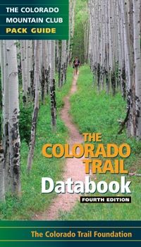 photo: The Mountaineers Books Colorado Trail: Databook us mountain states guidebook
