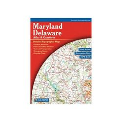 DeLorme Maryland and Delaware Atlas and Gazetteer