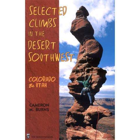 photo: The Mountaineers Books Selected Climbs in the Desert Southwest us mountain states guidebook