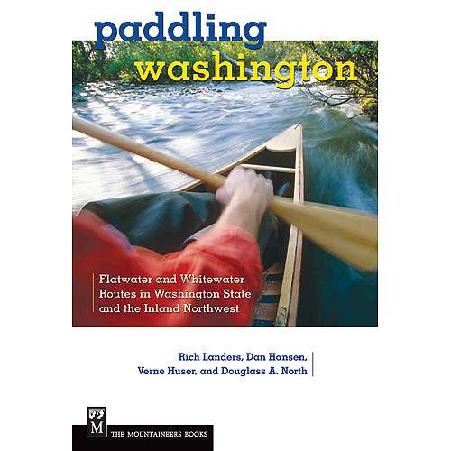 photo: The Mountaineers Books Paddling Washington us pacific states guidebook