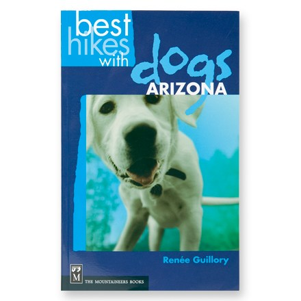 photo: The Mountaineers Books Best Hikes with Dogs: Arizona us mountain states guidebook