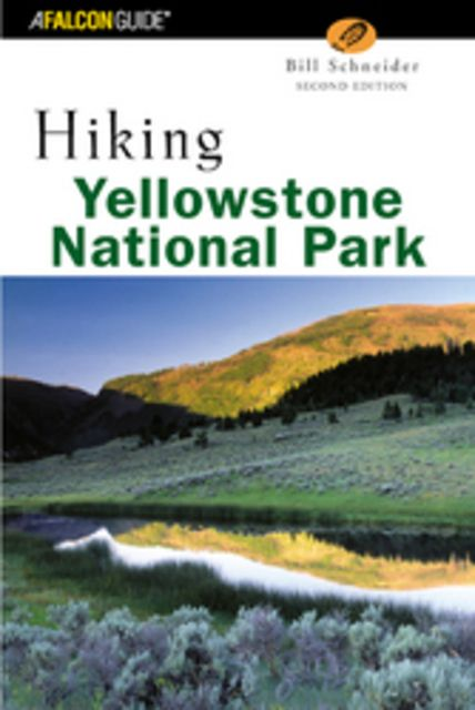 Falcon Guides Hiking Yellowstone National Park