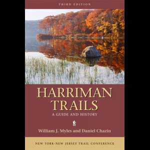 NY-NJ Trail Conference Harriman Trails - A Guide and History