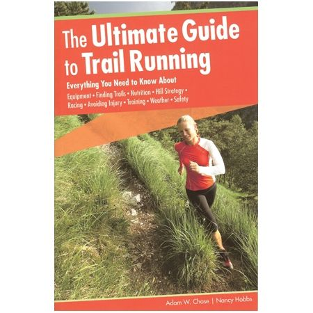 Falcon Guides Ultimate Guide to Trail Running