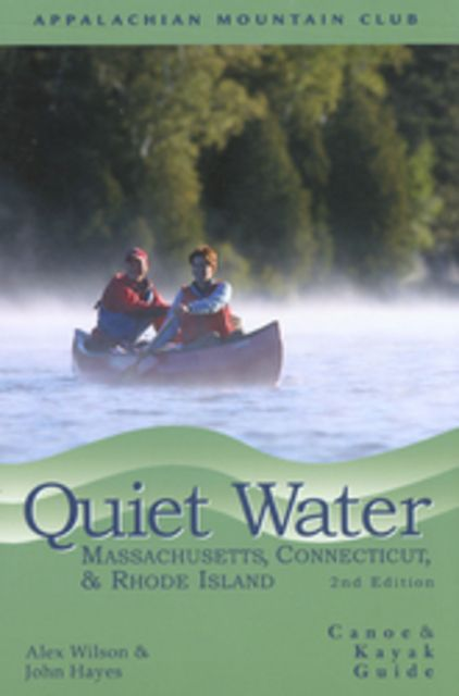 photo: Appalachian Mountain Club Quiet Water: Massachusetts, Connecticut & Rhode Island us northeast guidebook