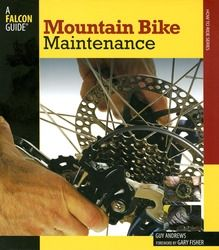 Falcon Guides Mountain Bike Maintenance