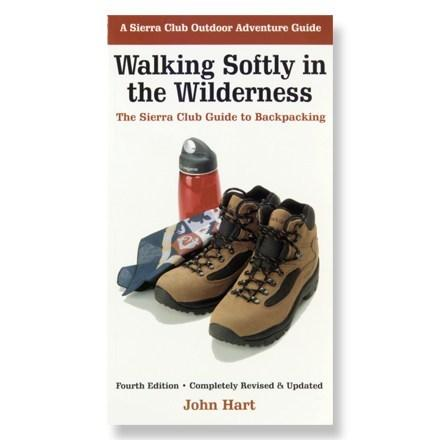 photo: Sierra Club Books Walking Softly in the Wilderness camping/hiking/backpacking book