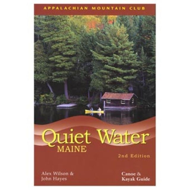 photo: Appalachian Mountain Club Quiet Water: Maine us northeast guidebook