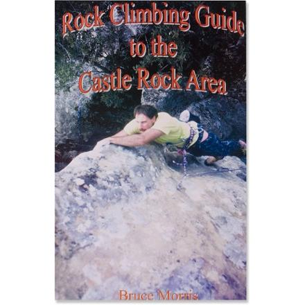 MorComm Press Rock Climbing Guide to the Castle Rock Area