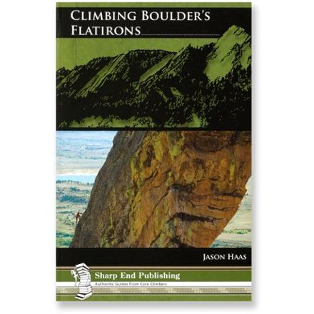 Sharp End Publishing Climbing Boulder's Flatirons