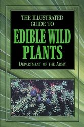 Globe Pequot The Illustrated Guide to Edible Wild Plants