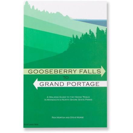 RockFlower Press Gooseberry Falls to Grand Portage - A Walking Guide to the Hiking Trails in Minnesota's North Shore