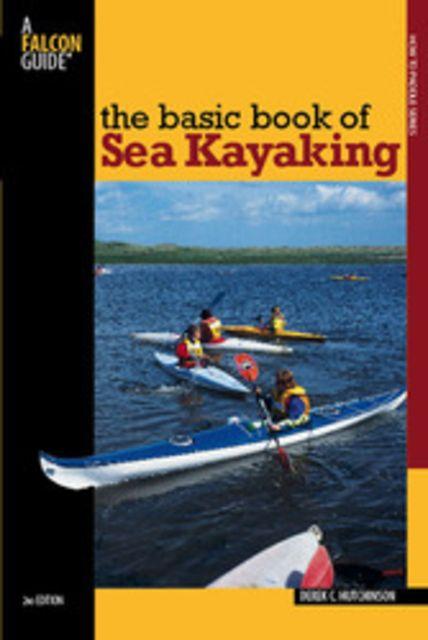 Globe Pequot The Basic Book of Sea Kayaking