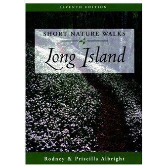 Globe Pequot Short Nature Walks: Long Island