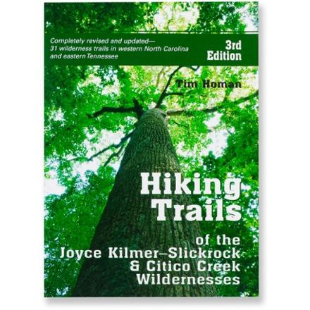 photo: Peachtree Publishers Hiking Trails of the Kilmer-Slickrock & Citico Creek Wildernesses - 3rd Edition us south guidebook