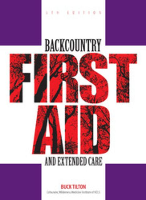 Falcon Guides Backcountry First Aid and Extended Care