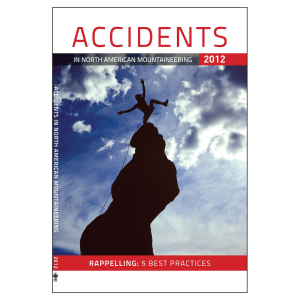 The Mountaineers Books Accidents In North American Mountaineering 2012