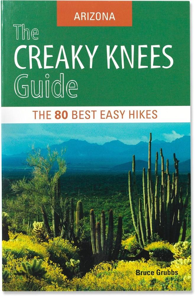 Random House The Creaky Knees Guide Arizona: The 80 Best Easy Hikes