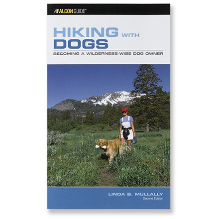 Falcon Guides Hiking with Dogs - Becoming a Wilderness-Wise Dog Owner