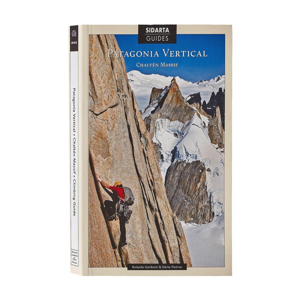 photo: Patagonia Vertical: Chalten Massif Climbing Guide international guidebook