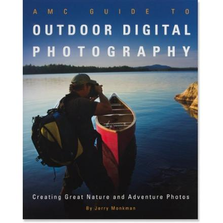Appalachian Mountain Club Outdoor Digital Photography: Creating Great Nature and Adventure Photos
