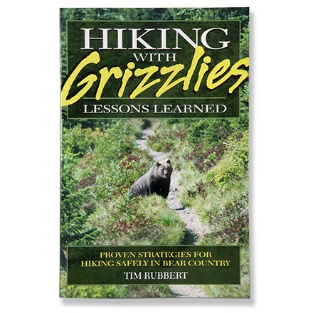 Riverbend Publishing Hiking with Grizzlies - Lessons Learned