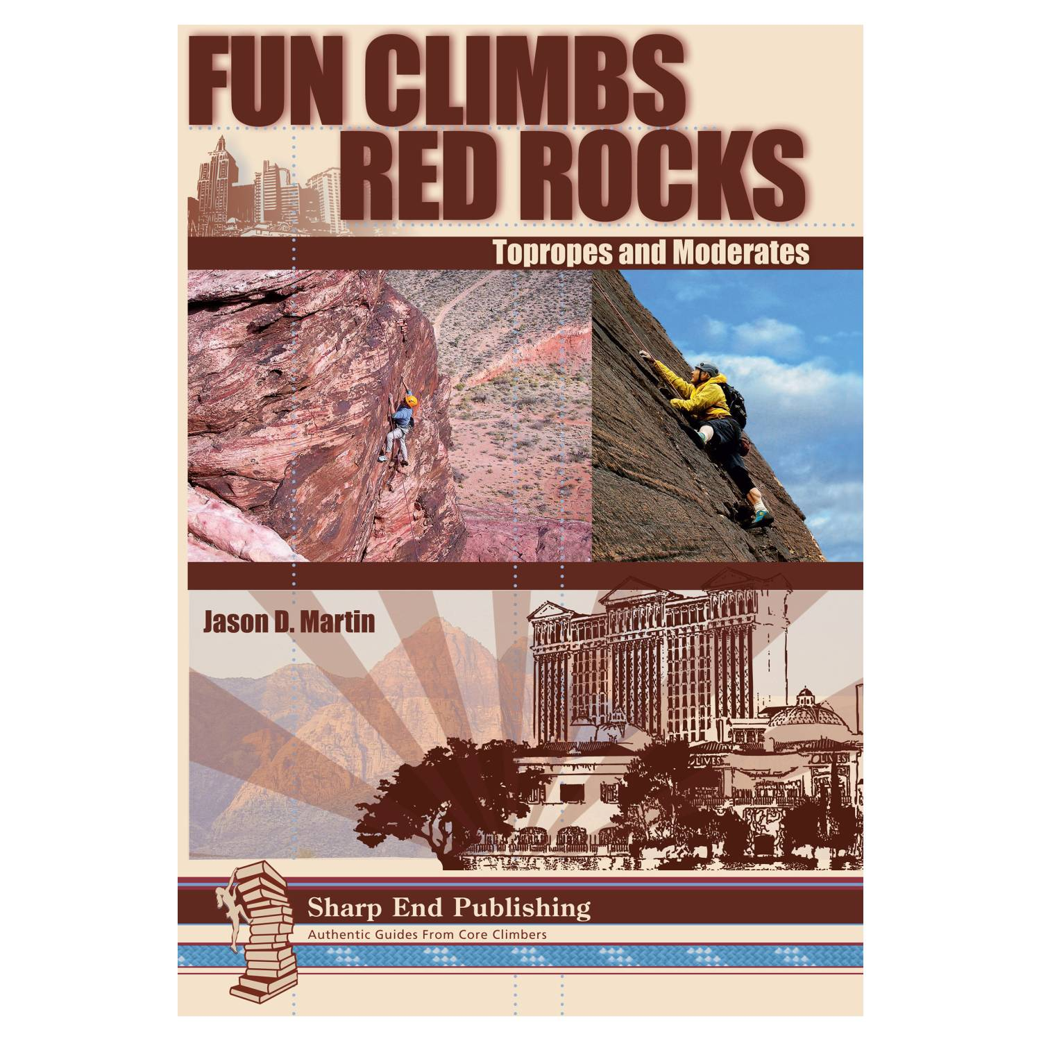Sharp End Publishing Fun Climbs: Red Rocks Topropes and Moderates