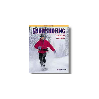 The Mountaineers Books Snowshoeing