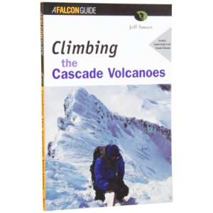 photo: Falcon Guides Climbing the Cascade Volcanoes us pacific states guidebook