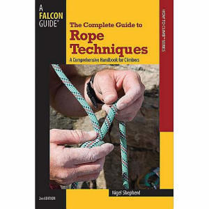 photo: Falcon Guides The Complete Guide To Rope Techniques climbing book