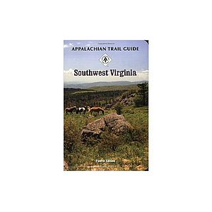 Appalachian Trail Conservancy Appalachian Trail Guide to Southwest Virginia