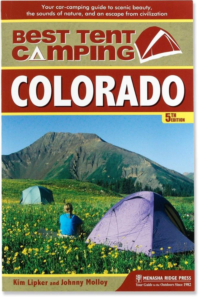 Menasha Ridge Press The Best in Tent Camping: Colorado