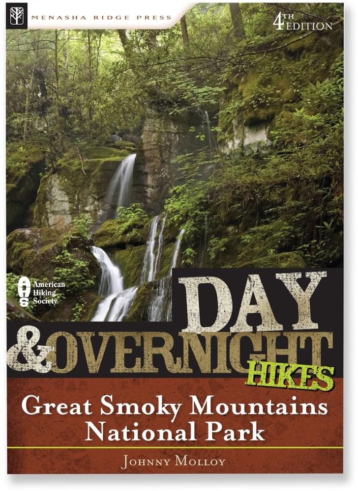 Menasha Ridge Press Day & Overnight Hikes: Great Smoky Mountains National Park