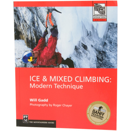 photo: The Mountaineers Books Ice & Mixed Climbing: Modern Techniques climbing book