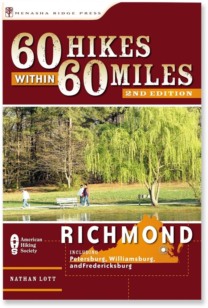 Menasha Ridge Press 60 Hikes within 60 Miles: Richmond