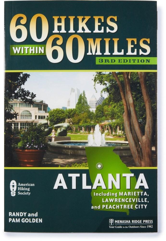 Menasha Ridge Press 60 Hikes within 60 Miles: Atlanta