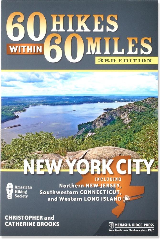 Menasha Ridge Press 60 Hikes within 60 Miles: New York City
