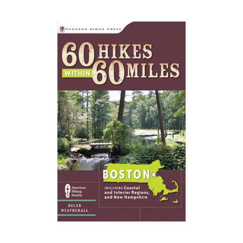 Menasha Ridge Press 60 Hikes within 60 Miles: Boston