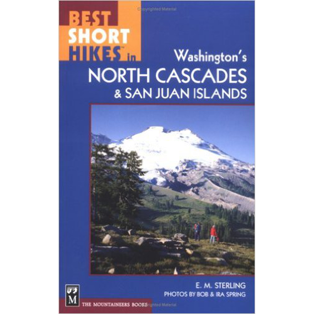 photo: The Mountaineers Books Best Short Hikes in Washington's North Cascades & San Juan Islands us pacific states guidebook