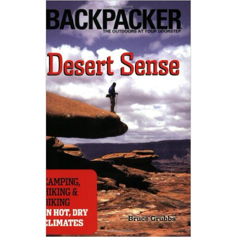 photo: The Mountaineers Books Desert Sense: Camping, Hiking and Biking in Hot, Dry Climates first aid/safety/survival book