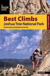 Falcon Guides Best Climbs: Joshua Tree National Park
