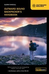 Falcon Guides Outward Bound Backpacker's Handbook