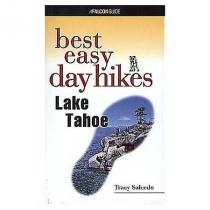 Falcon Guides Best Easy Day Hikes - Lake Tahoe
