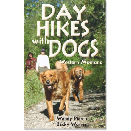 Pruett Publishing Day Hikes with Dogs: Western Montana