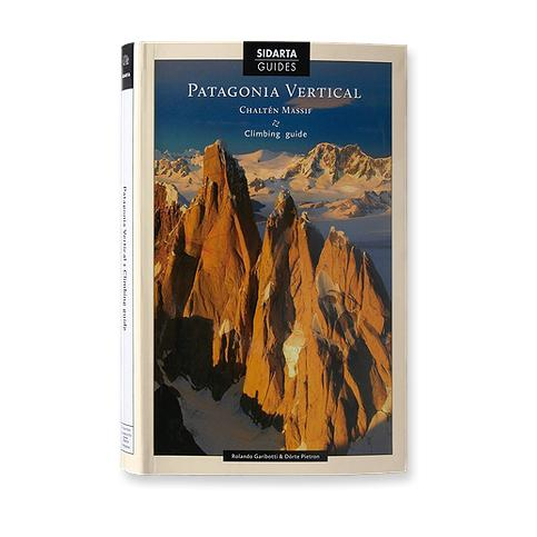 photo: Patagonia Vertical: Chalten Massif Climbing Guide international guidebook