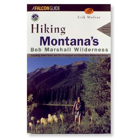 Falcon Guides Hiking Montana's Bob Marshall Wilderness