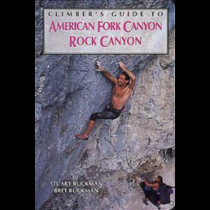 Falcon Guides Climber's Guide to American Fork/Rock Canyon