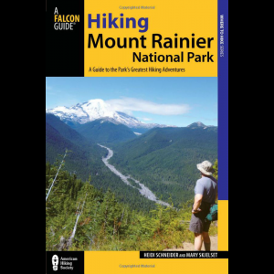 Falcon Guides Hiking Mount Rainier National Park